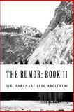 The Rumor: Book 11, Faramarz Abolfathi, 1493502786