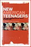 New American Teenagers : The Lost Generation of Youth in 1970s Film, Brickman, Barbara Jane, 1628922788