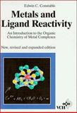 Metals and Ligand Reactivity : An Introduction to the Organic Chemistry of Metal Complexes, Constable, Edwin C., 3527292780