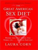 The Great American Sex Diet, Laura Corn, 0066212782