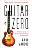Guitar Zero, Gary Marcus, 0143122789