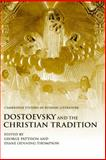 Dostoevsky and the Christian Tradition, , 0521782783