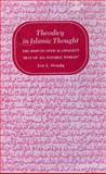 Theodicy in Islamic Thought : The Dispute over Al-Ghazali's Best of All Possible Worlds, Ormsby, Eric L., 0691072787