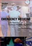 Emergency Medicine : An Approach to Clinical Problem-Solving, Hamilton, Glenn C. and Sanders, Arthur B., 0721692788