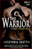 The Warrior, Victoria Scott, 1622662784