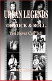 Urban Legends of Rock and Roll, Dale Sherman, 1896522785