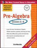 Practice Makes Perfect Pre-Algebra, Muschla, Erin, 0071772782