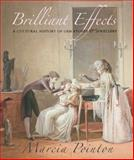Brilliant Effects : A Cultural History of Gem Stones and Jewellery, Pointon, Marcia, 0300142781