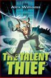 The Talent Thief, Alex Williams, 0399252789