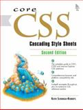 Core CSS : Cascading Style Sheets, Schengili-Roberts, Keith, 0130092789