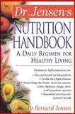 A Daily Regimen for Healthy Living, Jensen, Bernard, 0658002783