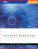 Internet Marketing : Integrating Online and Offline Strategies, Roberts, Mary Lou, 0759392781