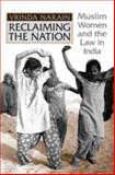 Reclaiming the Nation : Muslim Women and the Law in India, Narain, Vrinda, 0802092780
