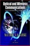 Optical and Wireless Communications : Next Generation Networks, Sadiku, Matthew N. O., 0849312787