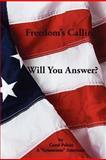 Freedom's Calling! Will You Answer?, Carol Polzin, 110586278X