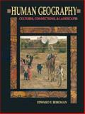 Human Geography : Cultures, Connections and Landscapes, Bergman, Edward F., 0131212788