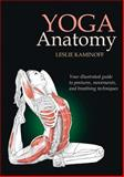 Yoga Anatomy, Leslie Kaminoff, 0736062785