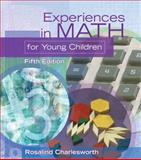 Experiences in Math for Young Children, Charlesworth, Rosalind, 1401862780