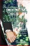 The Continuing Saga of the Lapierre Family : Mint Julep (Day Two) as Told to Gracie Buckhalter, Clarke, Nita, 1424182786