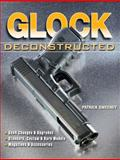 Glock Deconstructed, Patrick Sweeney, 1440232784