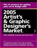 2005 Artist's and Graphic Designer's Market, , 1582972788
