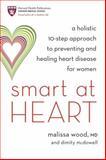 Smart at Heart, Malissa Wood, 158761278X