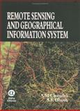 Remote Sensing and Geographic Information System, Chandra, A. M., 1842652788