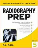 Radiography Prep : Program Review and Examination Preparation, Saia, D. A., 0071502785
