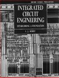 Integrated Circuit Engineering : Establishing a Foundation, Herbst, L. J., 0198562780