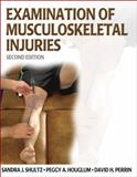 Examination of Musculoskeletal Injuries Presentation Pack Second Edition, Shultz, Sandra J. and Houglum, Peggy A., 073605278X