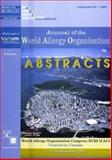 Abstracts of the World Allergy Organization Congress - XVIII ICACI : Vancouver, September 7-12 2003, WAO, 0889372780