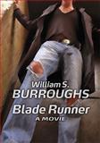 Blade Runner, William S. Burroughs, 0912652780