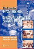 The Essential Handbook of Ground-Water Sampling, Nielsen, David M. and Nielsen, Gillian, 1420042785