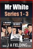 Mr White Series 1-3, J. Fielding, 1494302780