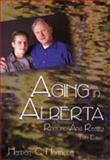 Aging in Alberta : Rhetoric and Reality, Northcott, Herbert C., 1550592785