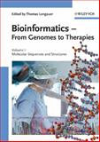 Bioinformatics Vol. I : From Genomes to Therapies - Molecular Sequences and Structures, , 3527312781