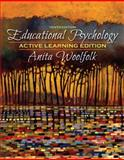 Educational Psychology, Active Learning Edition, Woolfolk, Anita, 0205542786