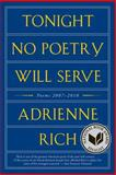 Tonight No Poetry Will Serve, Adrienne Rich, 0393342786