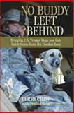 No Buddy Left Behind, Terri Crisp and C. J. Hurn, 0762782781