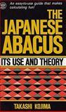 The Japanese Abacus, Takaski Kojima, 0804802785
