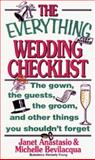 The Everything Wedding Checklist, Janet Anastasio and Michelle Bevilacqua, 1558502785