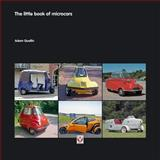 The Little Book of Microcars, Adam Quellin, 1845842782