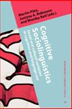 Cognitive Sociolinguistics : Social and Cultural Variation in Cognition and Language Use, , 9027202788