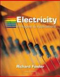 Electricity : Principles and Applications, Fowler, Richard J., 0073222798