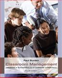Classroom Management : Creating a Successful K-12 Learning Community, Burden, Paul, 0470522798