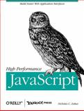 High Performance JavaScript, Zakas, Nicholas C., 059680279X
