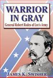 Warrior in Gray, James K. Swisher, 1572492791
