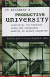 On Becoming a Productive University : Strategies for Reducing Cost and Increasing Quality in Higher Education, , 1882982797