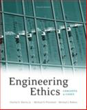 Engineering Ethics : Concepts and Cases, Harris,  Charles E., Jr., Charles E and Pritchard, Michael S., 0495502790