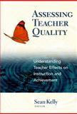 Assessing Teacher Quality 9780807752791